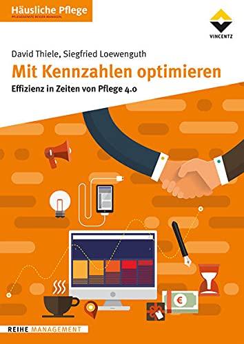 Mit Kennzahlen optimieren: Effizienz in Zeiten von Pflege 4.0