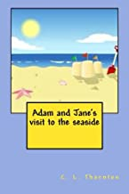 Adam and Jane's visit to the seaside