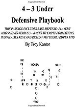 4 - 3 Under Defensive Playbook: Base Defense (Volume 1)