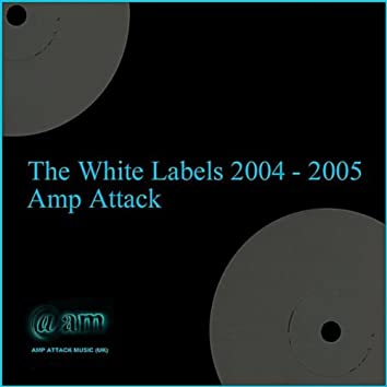 The White Labels 2004 - 2005