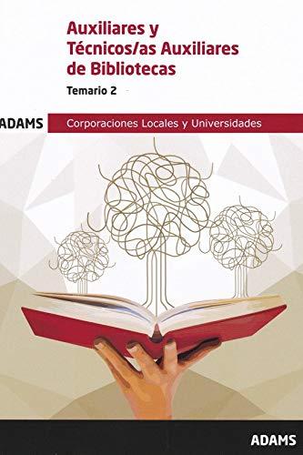 Temario 2 Auxiliar-Técnico Auxiliar Bibliotecas (Temario Auxiliar-Técnico Auxiliar Bibliotecas (OC))