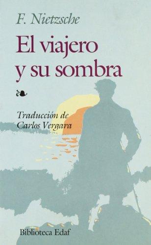 Viajero Y Su Sombra, El (Biblioteca Edaf)