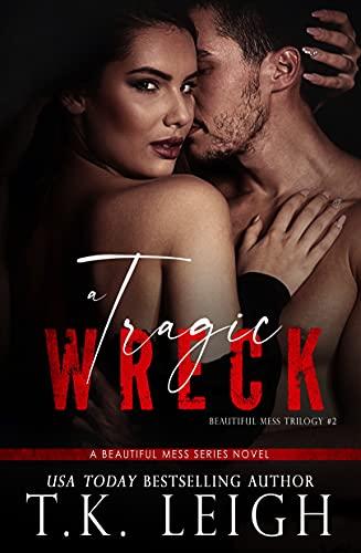 A Tragic Wreck (Beautiful Mess Book 2)