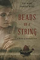Beads on a String: A Novel of Southern Thailand