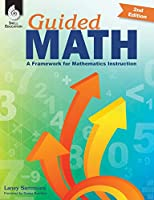 Guided Math: A Framework for Mathematics Instruction, 2nd Edition Front Cover