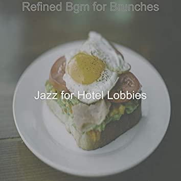 Refined Bgm for Brunches