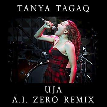 Uja (A.I. Zero Remix)
