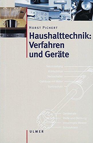 Haushalttechnik: Verfahren und G...