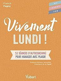 Vivement Lundi !  par Fabienne Broucaret