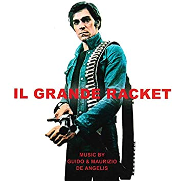 Il grande racket (Original Motion Picture Soundtrack)