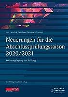 Neuerungen f. d. Abschlusspruefungssaison 2020/2021: Rechnungslegung und Pruefung