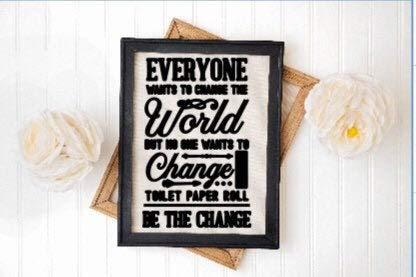Alfery33red Badkamer borden Iedereen wil de wereld te veranderen niemand wil de wc-papier roll veranderen Wees de verandering Poeder kamer borden