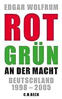 Rot-Gruen an der Macht: Deutschland 1998 - 2005