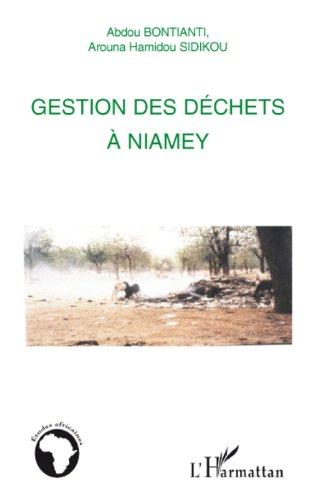 Gestion des déchets à Niamey (Etudes africaines) PDF Books