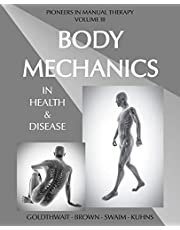 Body Mechanics in Health and Disease