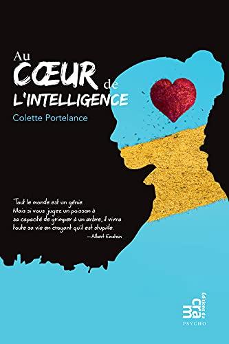 Au coeur de l'intelligence (French Edition)
