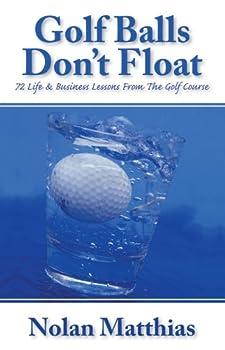 Paperback Golf Balls Don't Float Book