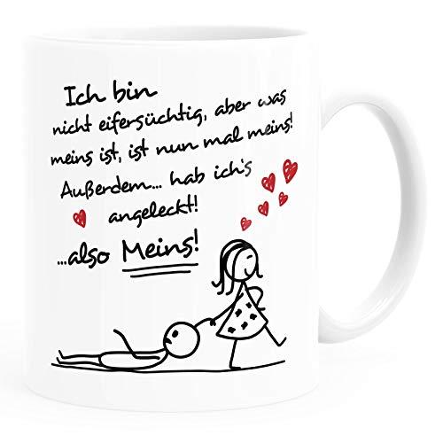 Moonworks® Kaffee-Tasse Ich bin nicht eifersüchtig, aber was meins ist, ist nun mal meins Geschenk Liebe Valentinstag lustig Frau weiß Keramik-Tasse
