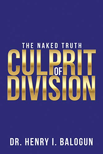 Culprit of Division: The Naked Truth (English Edition)