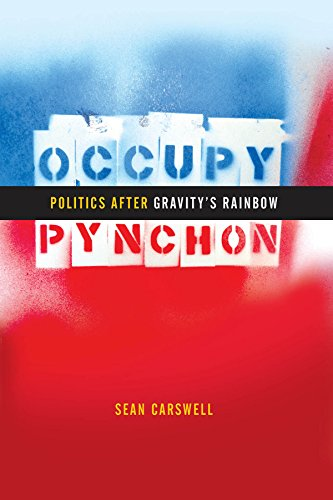 Occupy Pynchon: Politics after Gravity's Rainbow (English Edition)