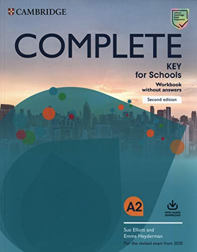 Complete key for schools. For the revised exam from 2020. Workbook without answers. Per le Scuole superiori. Con File audio per il download