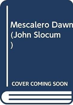 Mescalero Dawn (John Slocum, No 85) - Book #85 of the Slocum