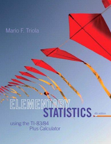 Elementart Statistics Using the TI-83/84 Plus Calculator (2-downloads)