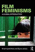 Film Feminisms: A Global Introduction