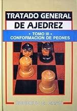 Tratado General de Ajedrez -Tomo III- (Spanish Edition)