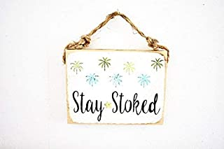 JeanLowell Stay Stoked Sign Beach Sign Palm Tree Decor Surf Sign Sea Gypsy California Surf Decor Wood Sign Brandy Melville Sign