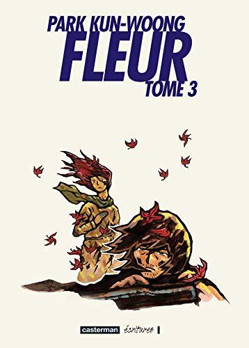 Fleur, Tome 3 :