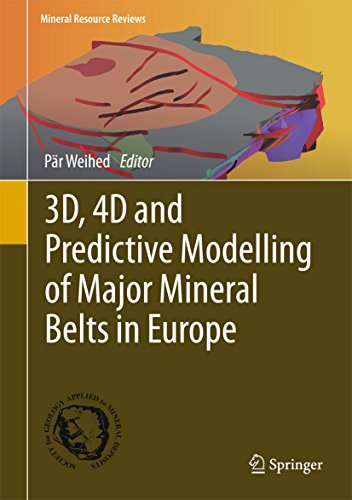 3D, 4D and Predictive Modelling of Major Mineral Belts in Europe (Mineral Resource Reviews)