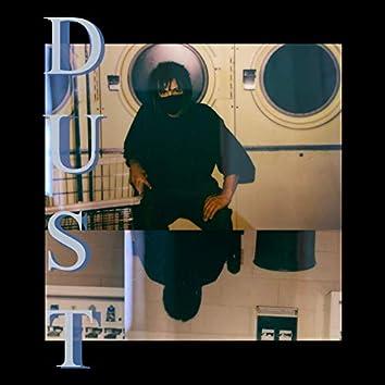 Dust (feat. Samurai Jaxon & Mirror Boy)