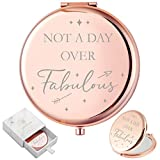 Birthday Gifts for Women I 'Not a Day Over Fabulous' Rose Gold Compact Mirror I Best Friend Birthday Gifts for Her I Funny Women Gifts for Birthday I Unique Gifts for Women, Friends, Mom or Coworkers