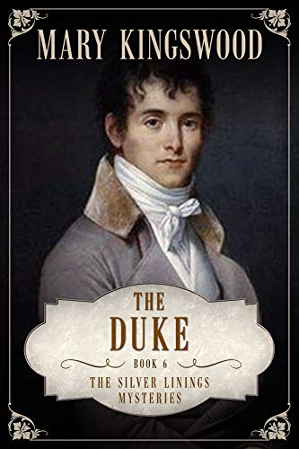 The Duke (Silver Linings Mysteries Book 6) (English Edition)
