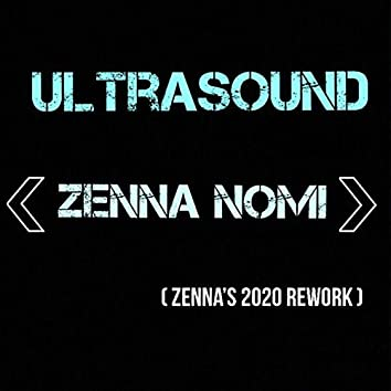 Ultrasound (Zenna's 2020 Rework)