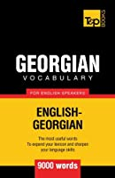 Georgian vocabulary for English speakers - 9000 words