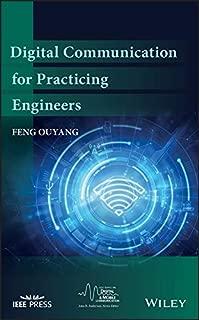 Digital Communication for Practicing Engineers (IEEE Series on Digital & Mobile Communication Book 31)