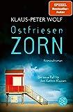 Ostfriesenzorn: Der neue Fall für Ann Kathrin Klaasen  von Klaus-Peter Wolf