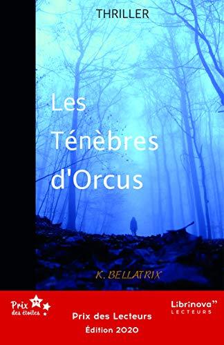 Les Ténèbres d'Orcus par [K BELLATRIX]