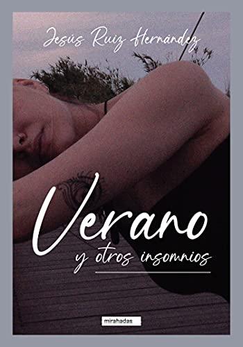 Veranos y otros insomnios de Jesús Ruiz Hernández