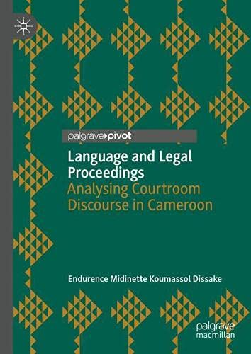 Language and Legal Proceedings: Analysing Courtroom Discourse in Cameroon