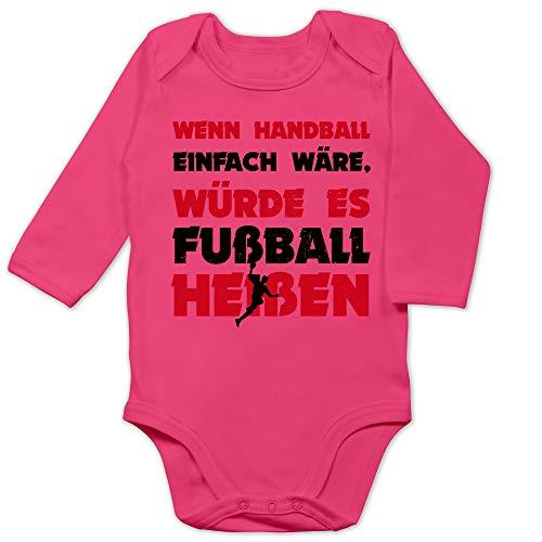 Sport Baby - Wenn Handball einfach wäre, würde es Fußball heißen - 12/18 Monate - Fuchsia - Baby fußball - BZ30 - Baby Body Langarm
