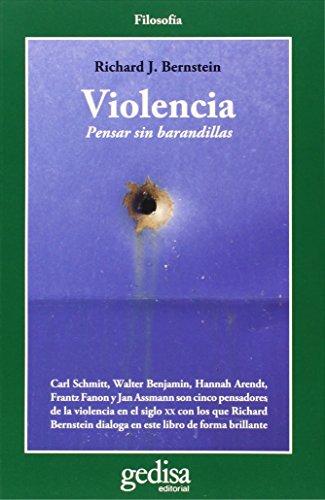 Violencia. Pensar sin barandillas: 302616 (CLADEMA / FILOSOFÍA)