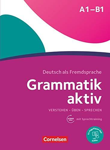 Grammatik aktiv: Ubungsgrammatik A1-B1 mit Audios online (lex:tra)