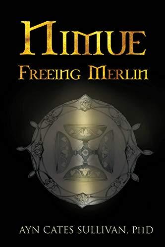 Nimue: Freeing Merlin (English Edition)
