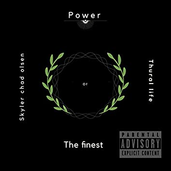 Power of the Finest