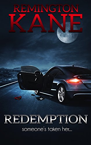 Redemption: Someone's Taken Her.. by Remington Kane ebook deal