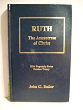 Ruth, the ancestress of Christ (Bible biography series)