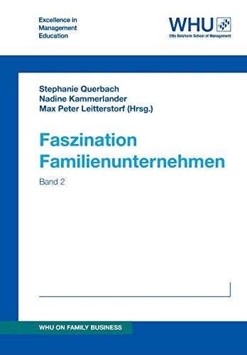 Faszination Familienunternehmen: Band 2